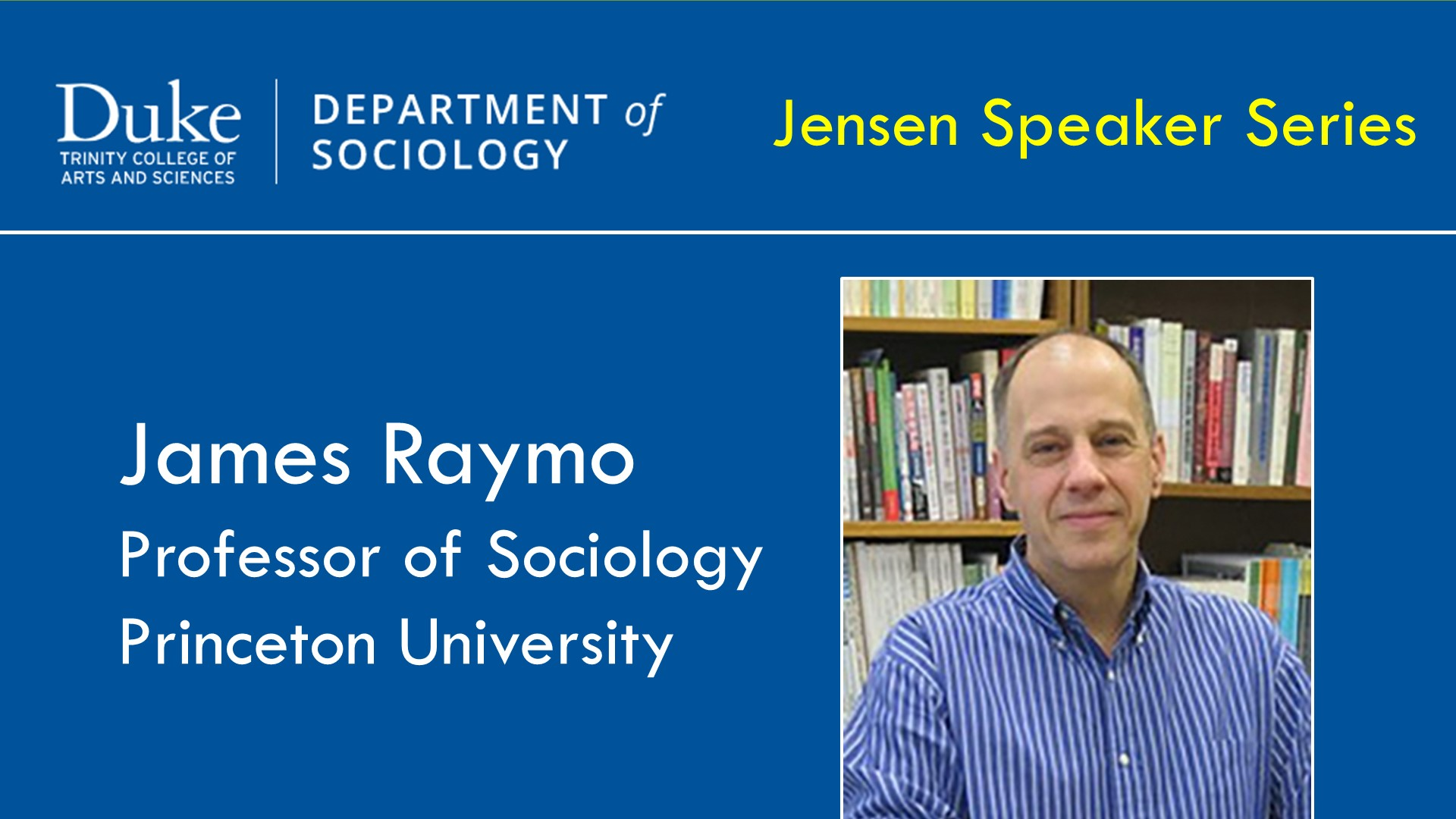 "Duke Sociology Jensen Lecture Series - ""Rethinking the 'Retreat from Marriage' in Japan"" with James Raymo"