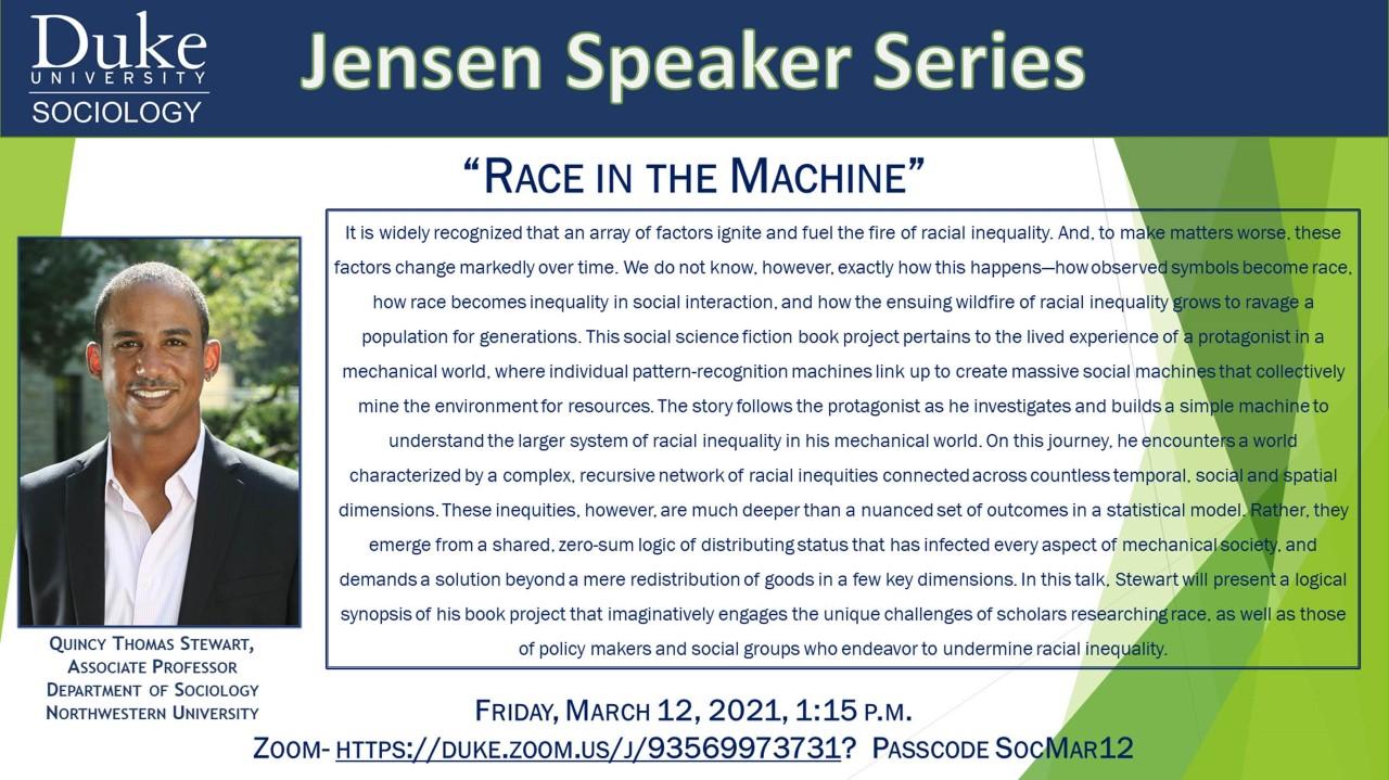 "Quincy Thomas Stewart, Associate Professor Department of Sociology   Northwestern University, presents, ""Race in the Machine"""