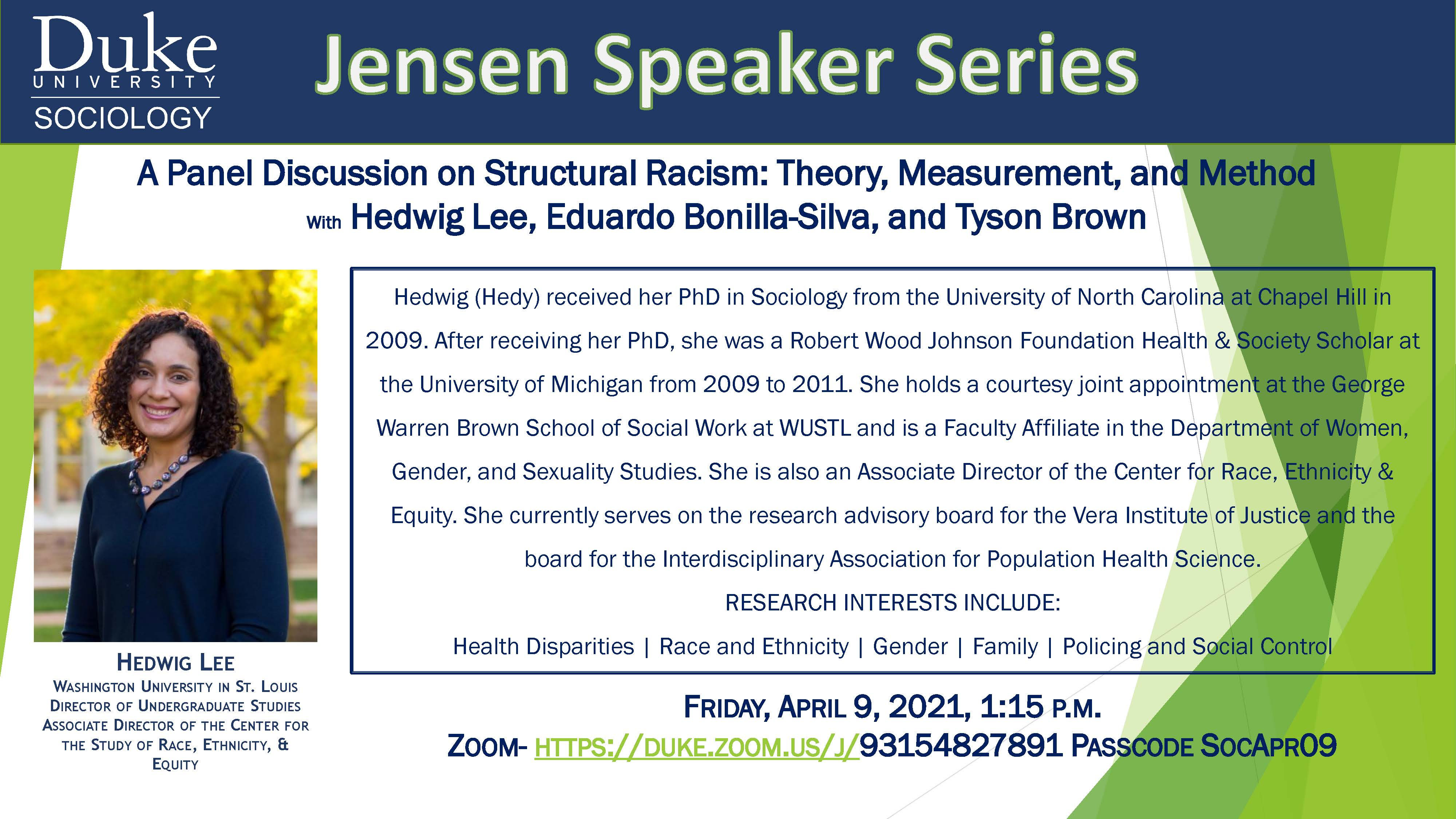 Duke Sociology Jensen Speaker Series Presents: A Panel Discussion on Structural Racism: Theory, Measurement, and Method With Hedwig Lee, Eduardo Bonilla-Silva, and Tyson Brown